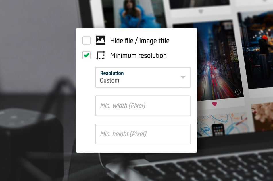 Set minimum resolution and collect high quality photos